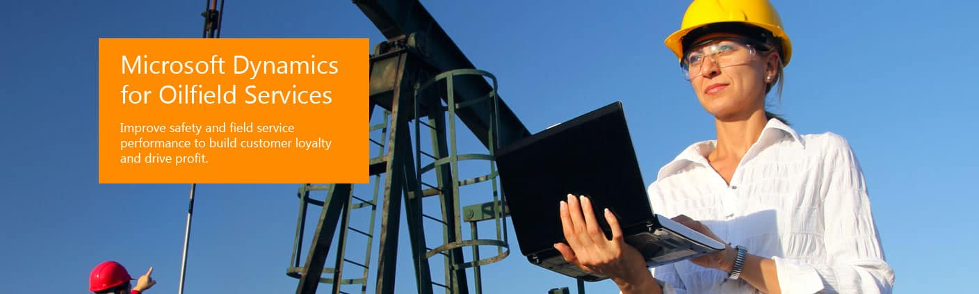 Microsoft Dynamics for Oilfield Services